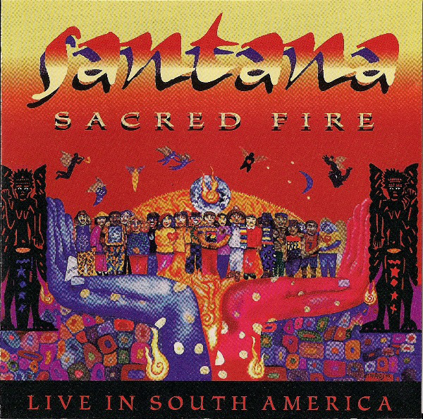 #<Artist:0x00007f651d63fba8> - Sacred Fire: Santana Live in South America