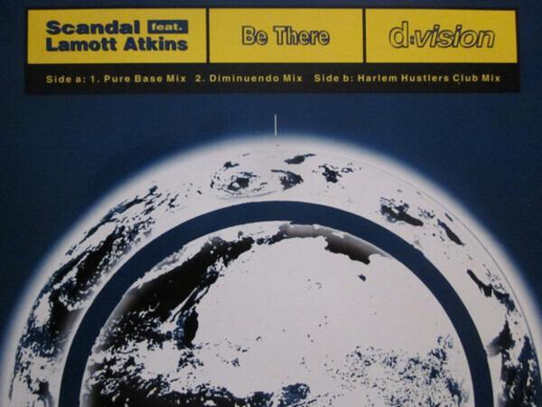 SCANDAL FEAT. LAMOTT ATKINS - Be There - Maxi x 1
