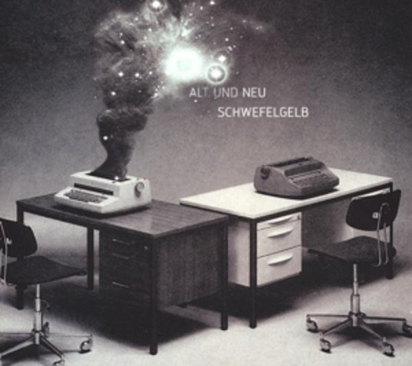 SCHWEFELGELB - Alt und Neu - CD