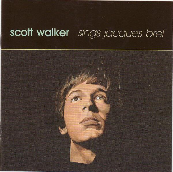 #<Artist:0x00007fd6fbd3e0a8> - Scott Walker Sings Jacques Brel