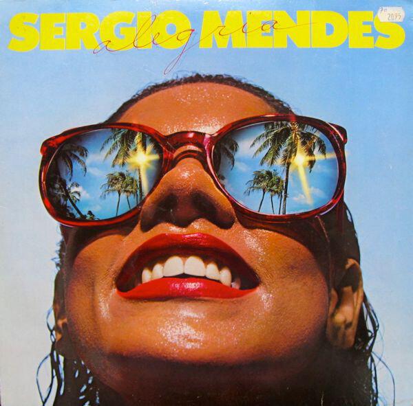 Sergio Mendes Alegria