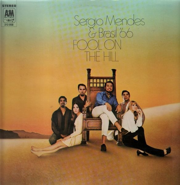 Sergio Mendes and Brasil 66 Fool On The Hill (GERMAN ORIGINAL)