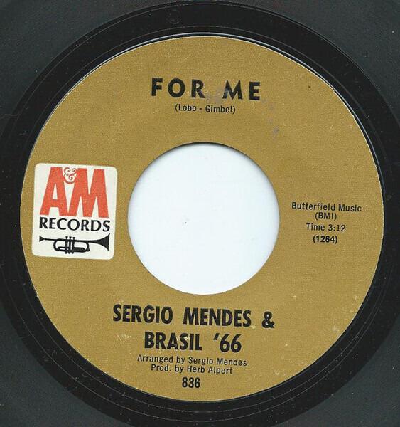 Sérgio Mendes & Brasil '66 For Me / Gente (99 Lollipops)
