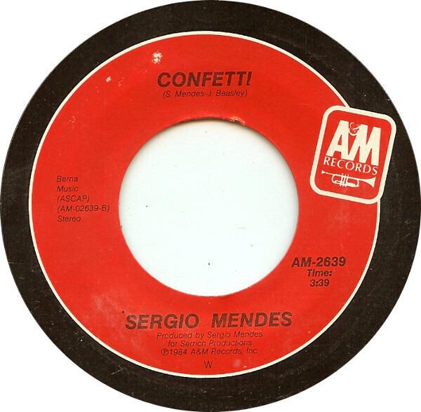 Sérgio Mendes Alibis / Confetti