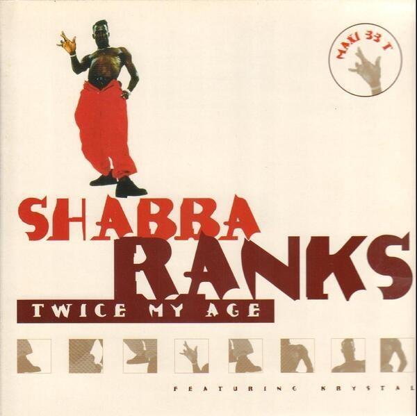 SHABBA RANKS FEATURING KRYSTAL - Twice My Age - Maxi x 1