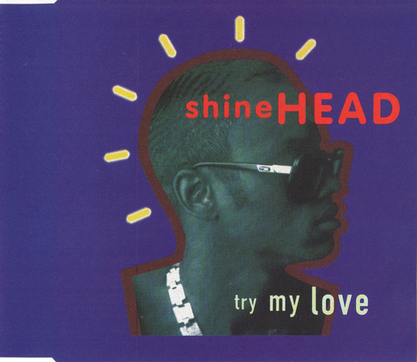 SHINEHEAD - Try My Love - CD single
