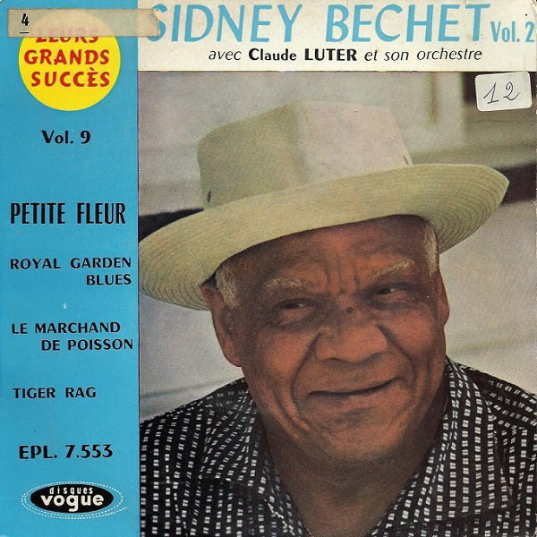 SIDNEY BECHET AVEC CLAUDE LUTER ET SON ORCHESTRE - Sidney Bechet Vol. 2 - 45T x 1
