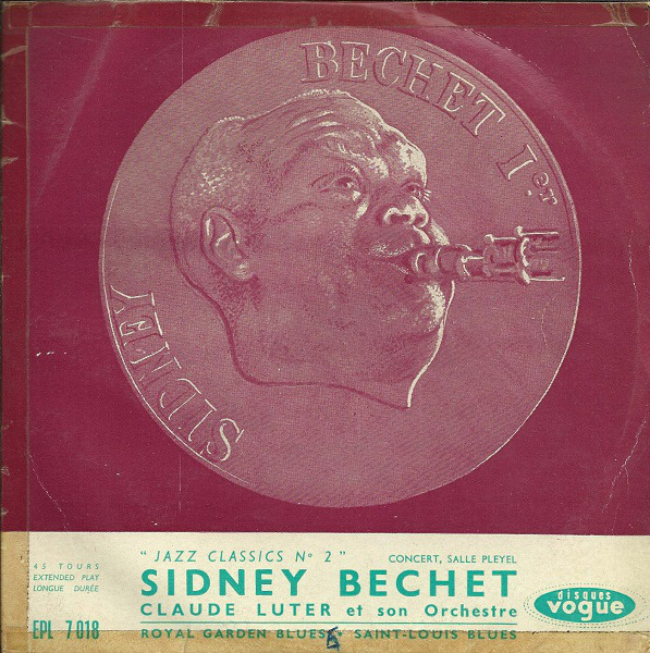 SIDNEY BECHET / CLAUDE LUTER ET SON ORCHESTRE - Jazz Classics N° 2 - 45T x 1