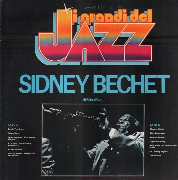 SIDNEY BECHET - I grandi del Jazz Sidney Bechet - 33T