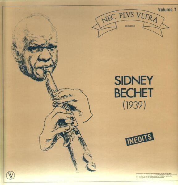 SIDNEY BECHET - Inedits - Vol. 1 - 33T