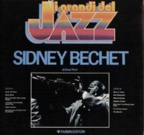 SIDNEY BECHET - I Grandi Del Jazz - 33T