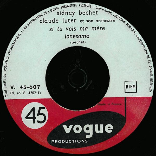 SIDNEY BECHET - Nous Deux / Si Tu Vois Ma Mère - 45T x 1