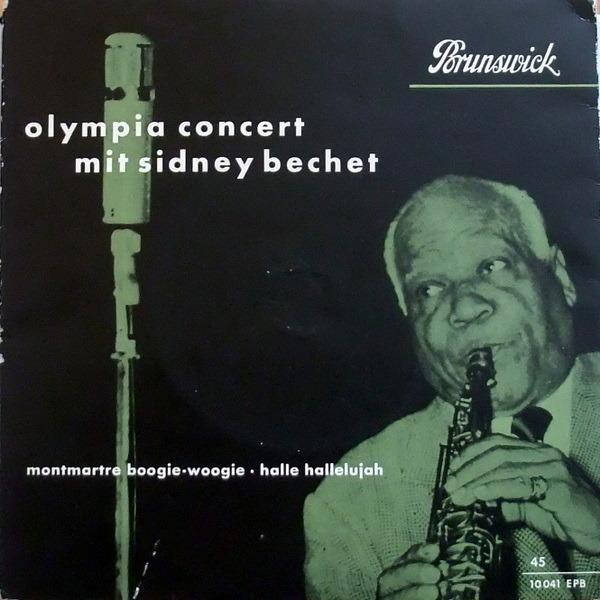 SIDNEY BECHET - Olympia Concert Mit Sidney Bechet - 45T x 1
