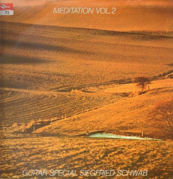 SIEGFRIED SCHWAB - Meditation Vol. 2 - 33T