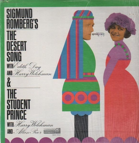 Sigmund Romberg, Edith Day The Desert Song, The Student Prince