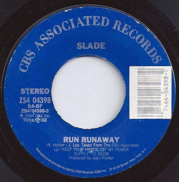 Slade Don't Tame A Hurricane / Run Runaway