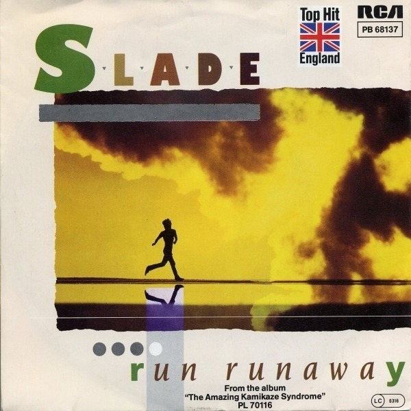 Slade Run Runaway / Two Track Stereo, One Track Mind