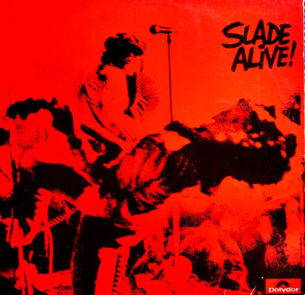 #<Artist:0x007f04bfbde8c0> - Slade Alive!