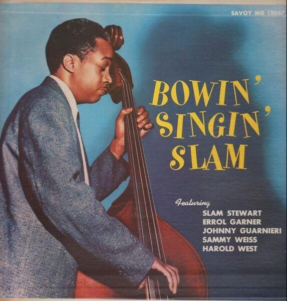 #<Artist:0x007f30983f1978> - Bowin' Singin' Slam