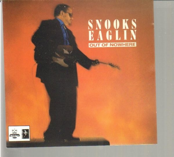 SNOOKS EAGLIN - Out Of Nowhere - CD