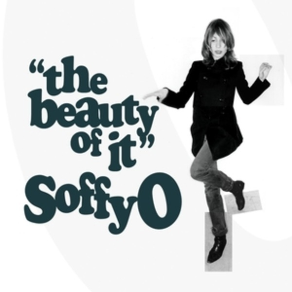 SOFFY O - The Beauty Of It - CD