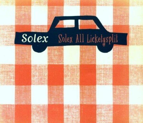 SOLEX - Solex All Lickety Split - MCD