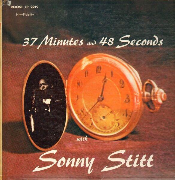 Sonny Stitt 37 Minutes And 48 Seconds