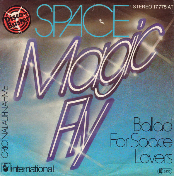 SPACE - Magic Fly / Ballad For Space Lovers - 45T x 1