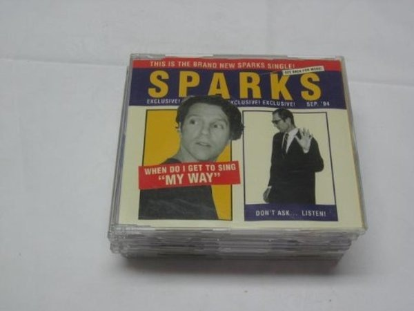 SPARKS - When Do I Get To Sing 'My Way' - CD Maxi