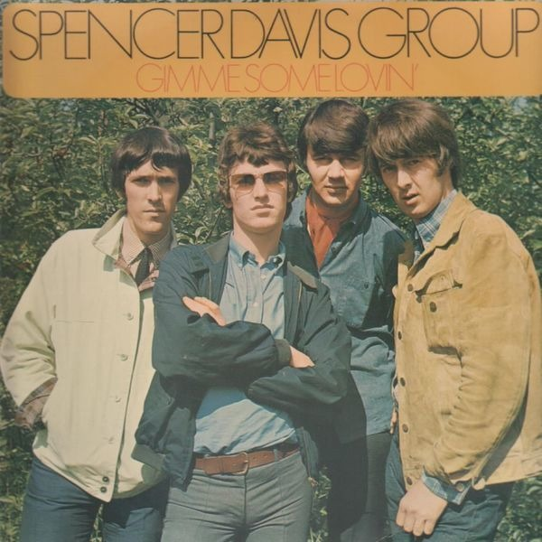 Spencer Davis Group Gimme Some Lovin'