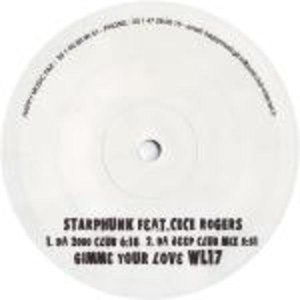 STARPHUNK - Gimme Your Love - 12 inch x 1