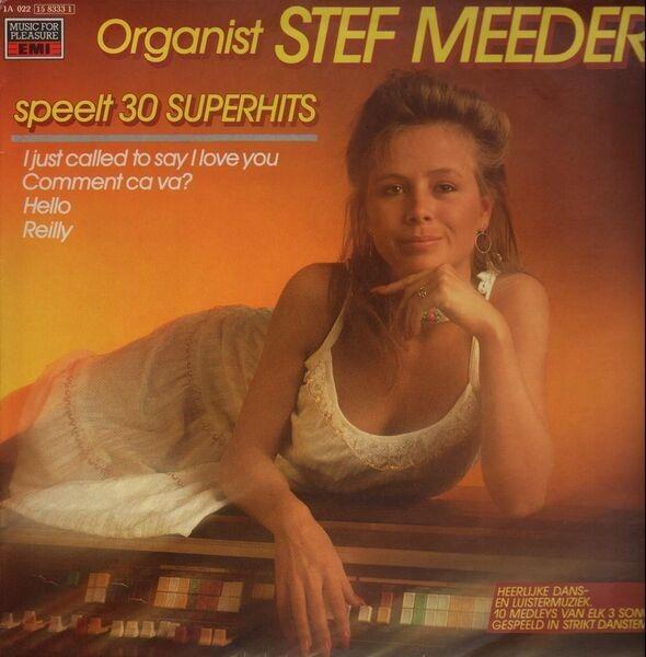STEF MEEDER - Organist Stef Meeder Speelt 30 Superhits - LP