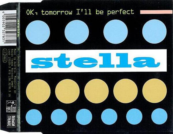 STELLA - Ok, Tomorrow I'll Be Perfect - CD single
