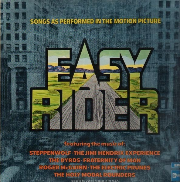 steppenwolf, the jimi hendrix experience, the byrd easy rider (songs as performed in the motion picture)