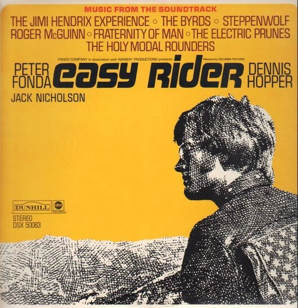 Steppenwolf, Byrds, Jimi Hendrix... Easy Rider (Music From The Soundtrack)