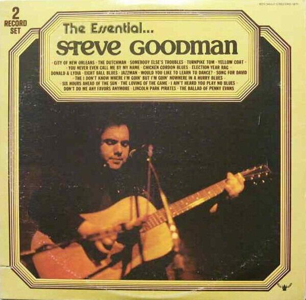 #<Artist:0x007fafc4494eb0> - The Essential...Steve Goodman