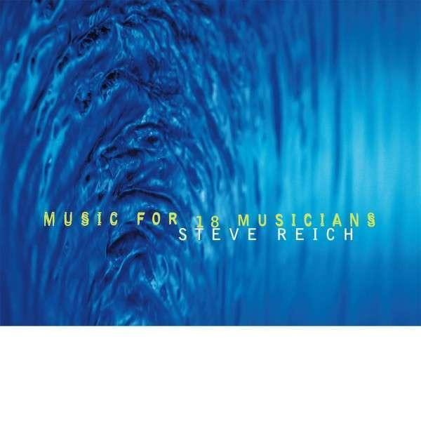 #<Artist:0x00007fcea49479b8> - Music For 18 Musicians