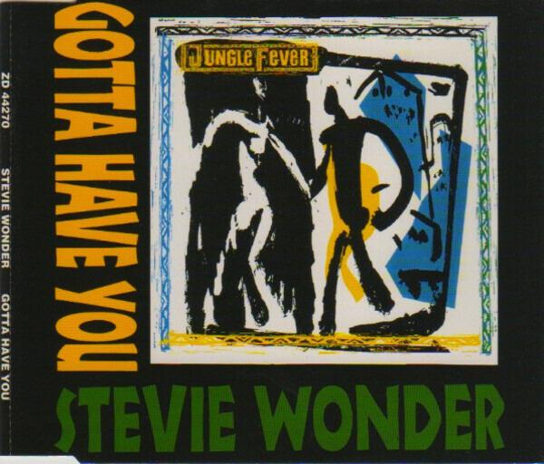 STEVIE WONDER - Gotta Have You - CD Maxi