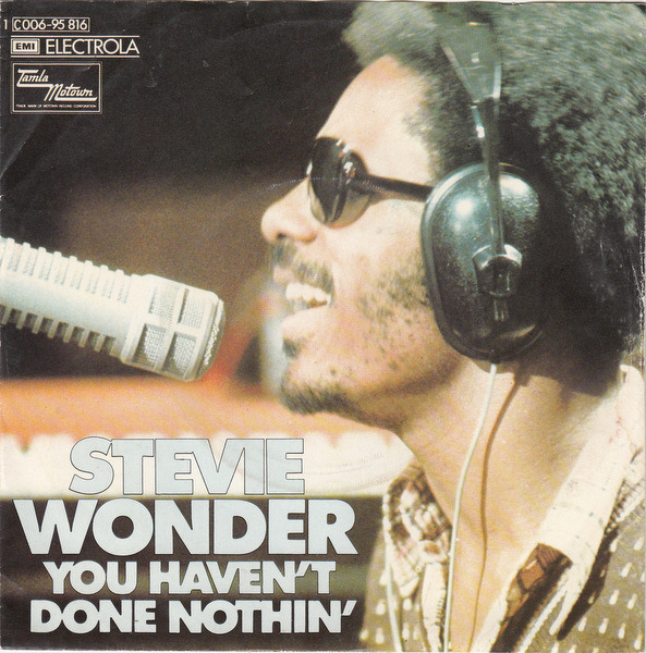 stevie wonder you haven't done nothin' / big brother