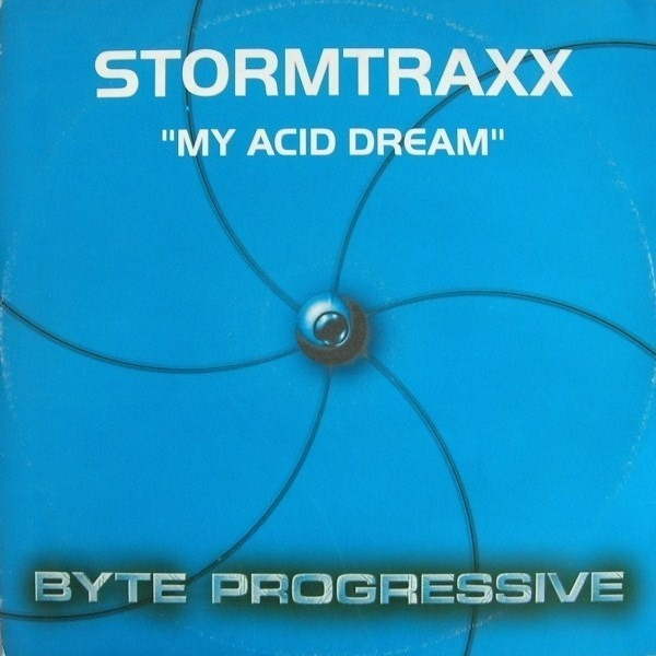 Stormtraxx - My Acid Dream