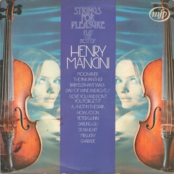 strings for pleasure strings for pleasure play the best of henry mancini