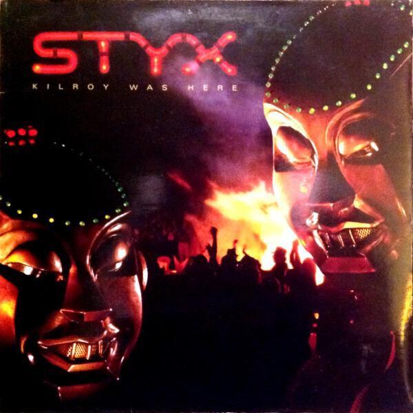 Styx - Kilroy Was Here (gatefold Sleeve)
