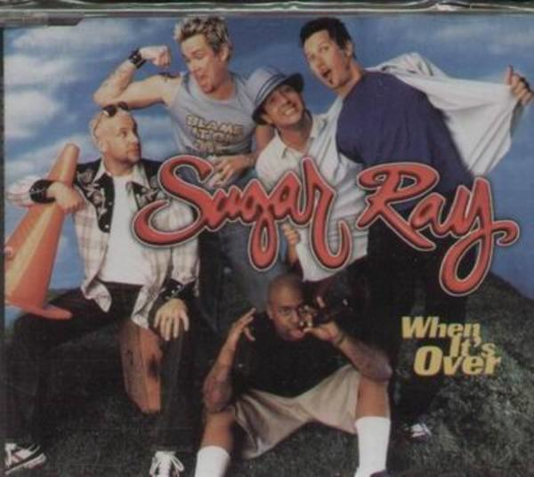 SUGAR RAY - When It's Over - CD single
