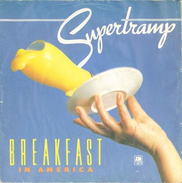 SUPERTRAMP - Breakfast In America / Gone Hollywood - 7inch x 1
