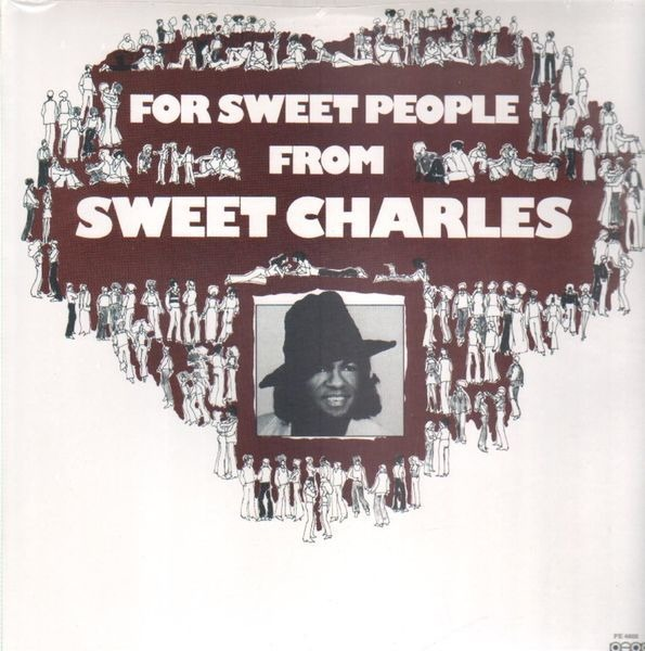 'SWEET' CHARLES SHERRELL - For Sweet People - LP