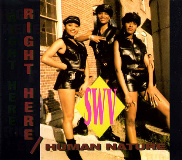 SWV - Right Here / Human Nature - CD single