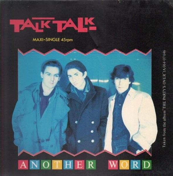 Talk Talk Another Word