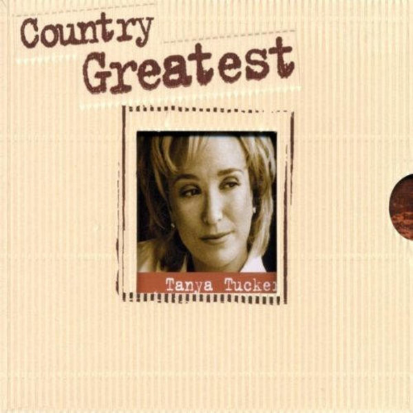 Tanya Tucker Country Greatest
