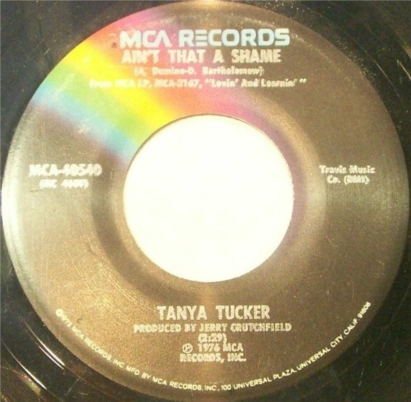 Tanya Tucker Ain't That A Shame / You've Got Me To Hold On To