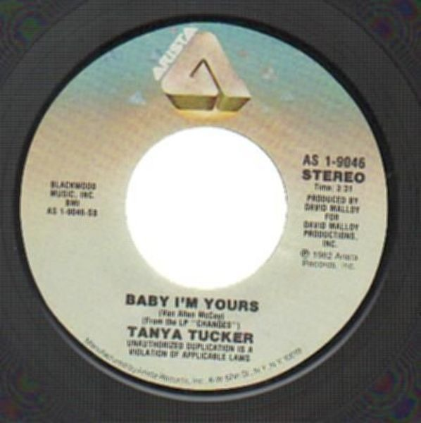Tanya Tucker Baby I'm Yours / I Don't Want You To Go (COUNTRY)